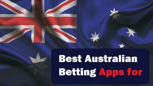 Best Australian Betting Apps for 2020