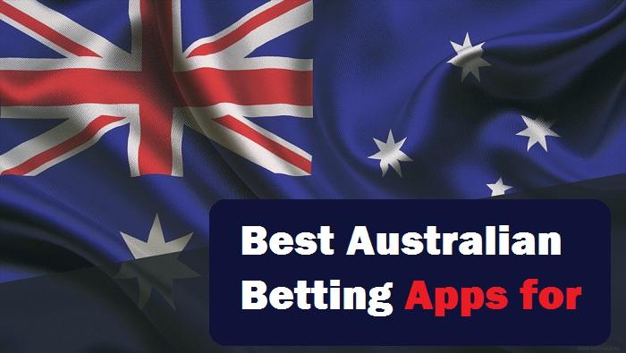 Best Australian Betting Apps for 2020
